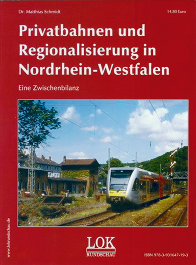Privatbahnen und Regionalisierung in Nordrhein-Westfalen. Eine Zwischenbilanz