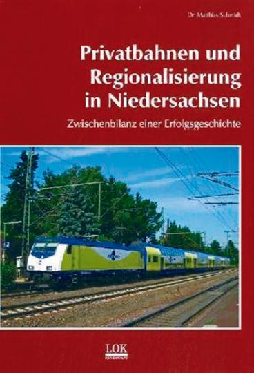 Privatbahnen  und Regionalisierung in Niedersachsen. Zwischenbilanz einer Erfolgsgeschichte
