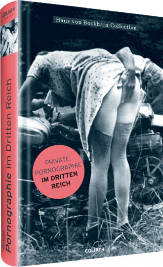 Private Pornogaphie im Dritten Reich.