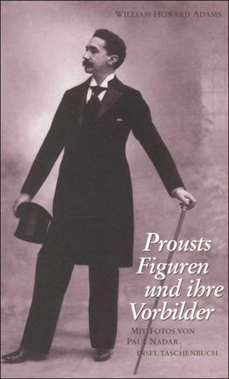 Prousts Figuren und ihre Vorbilder.