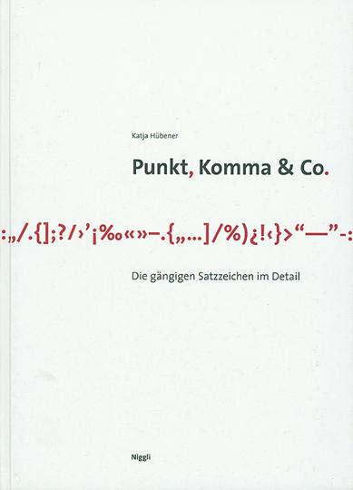Punkt, Komma & Co. Die gängigen Satzzeichen im Detail.