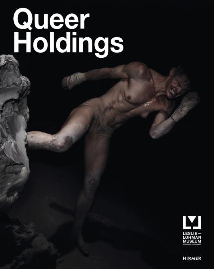 Queer Holdings. Ein Überblick über die Sammlung des Leslie-Lohman-Museums.