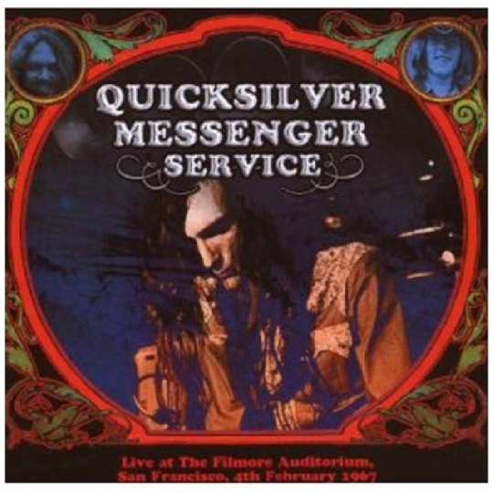 Quicksilver Messenger Service. Live At The Fillmore Auditorium, San Francisco, 04.02.1967. 2 CDs.