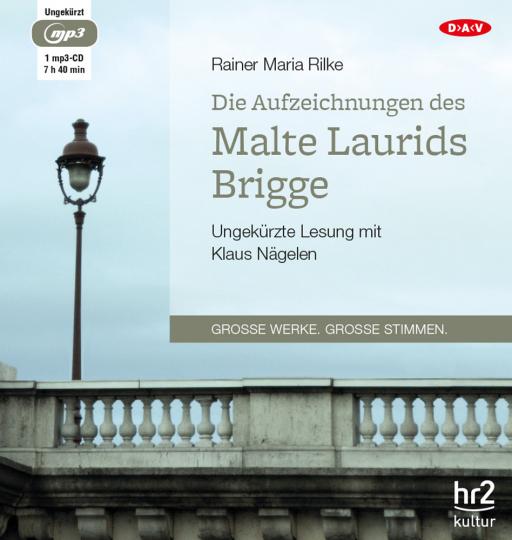 Rainer Maria Rilke. Die Aufzeichnungen des Malte Laurids Brigge. Hörbuch. 1 CD.