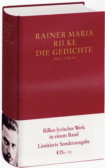 Rainer Maria Rilke. Die Gedichte.