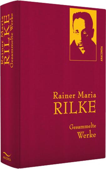 Rainer Maria Rilke. Gesammelte Werke.