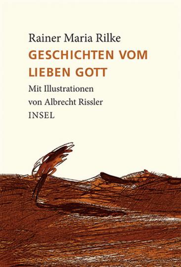 Rainer Maria Rilke. Geschichten vom lieben Gott.