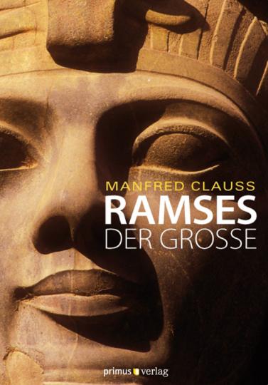 Ramses der Große.