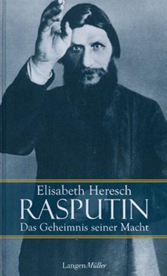 Rasputin - Das Geheimnis seiner Macht