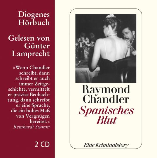 Raymond Chandler. Spanisches Blut. Eine Kriminalstory. 2 CDs.