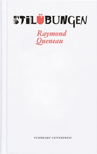 Raymond Queneau. Stilübungen.