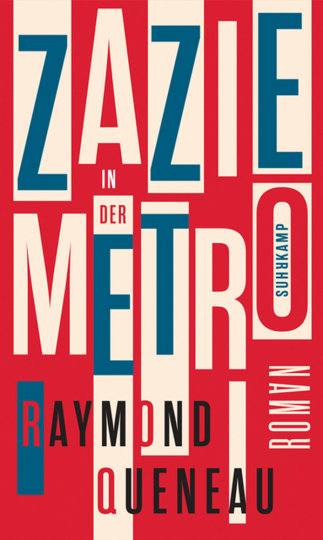 Raymond Queneau. Zazie in der Metro. Roman.