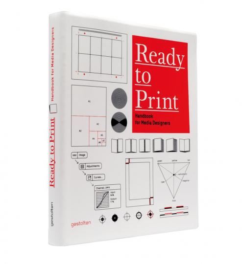 Ready to Print. Handbuch für Mediengestalter.