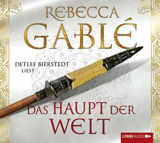 Rebecca Gablé. Das Haupt der Welt. 12 CDs.