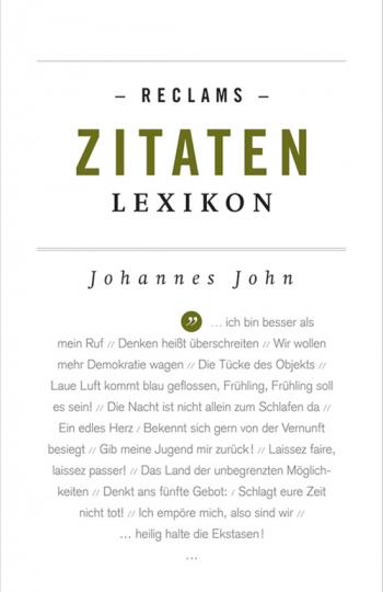 Reclams Zitaten Lexikon.
