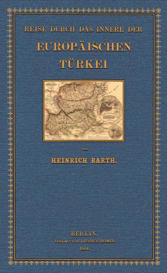 Reise durch das Innere der europäischen Türkei.