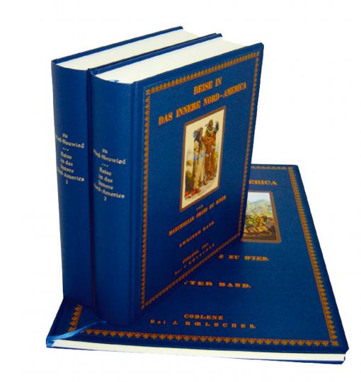 Reise in das Innere Nord-America in den Jahren 1832 bis 1834 - 2 Textbände und ein Tafelband