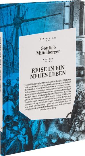 Reise in ein neues Leben. Ein deutsches Flüchtlingsschicksal im 18. Jahrhundert.