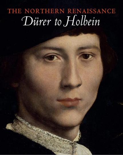 Renaissance des Nordens. Von Dürer bis Holbein.