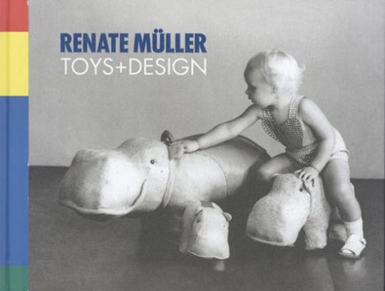 Renate Müller. Toys + Design.