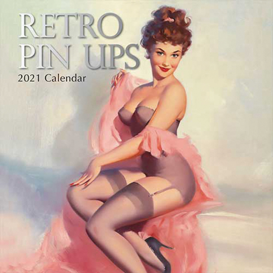 Retro Pin-Ups. Wandkalender 2021.