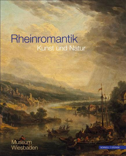 Rheinromantik. Kunst und Natur.