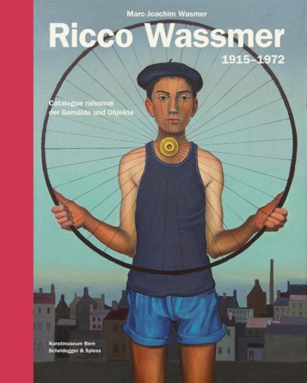 Ricco Wassmer 1915-1972. Catalogue raisonné der Gemälde und Objekte.