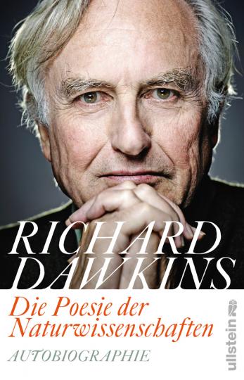 Richard Dawkins. Die Poesie der Naturwissenschaften. Autobiographie.
