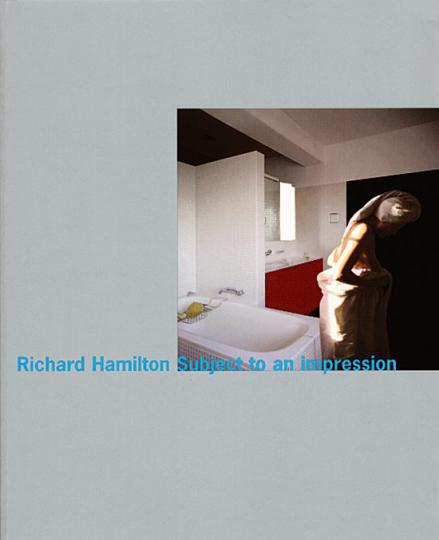 Richard Hamilton - Subject to an Impression