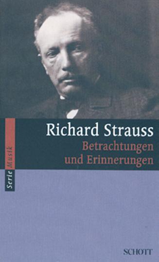 Richard Strauss - Betrachtungen und Erinnerungen