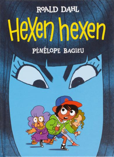 Roald Dahl. Hexen hexen. Der Comic.