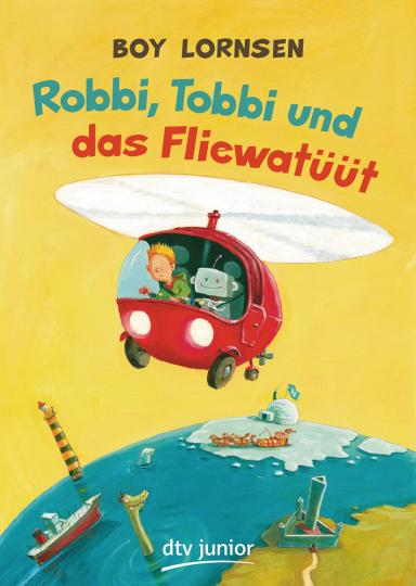 Robbi, Tobbi und das Fliewatüüt.