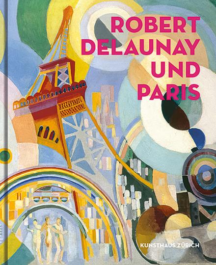 Robert Delaunay und Paris.