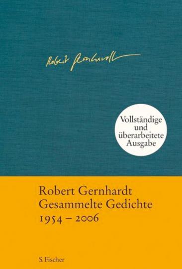 Robert Gernhardt. Gesammelte Gedichte 1954-2006.