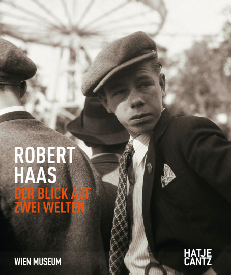 Robert Haas. Der Blick auf zwei Welten.