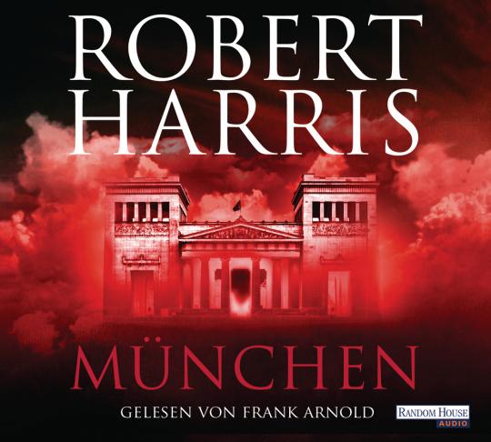 Robert Harris. München. Das Abkommen. Roman. 6 CDs.