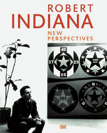Robert Indiana. New Perspectives.