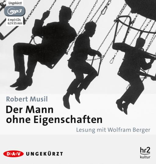 Robert Musil. Der Mann ohne Eigenschaften. Hörbuch. 4 MP3-CDs.