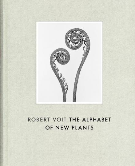 Robert Voit. The Alphabet of New Plants.