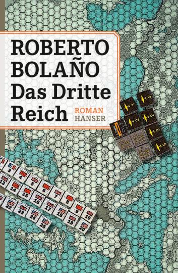 Roberto Bolaño. Das Dritte Reich. Roman.