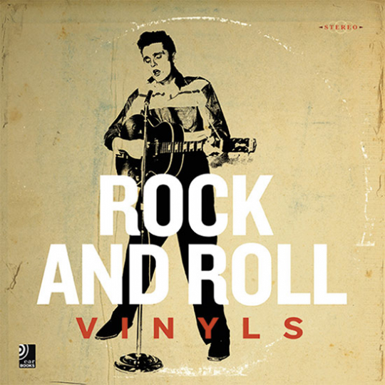 Rock and Roll Vinyls. Buch mit 3 CDs.