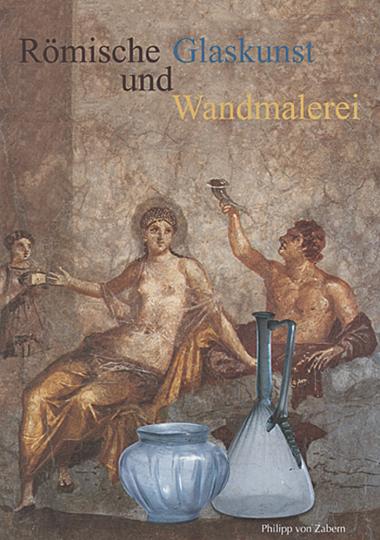 Römische Glaskunst und Wandmalerei.
