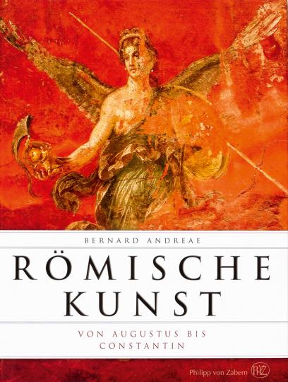 Römische Kunst. Von Augustinus bis Konstantin.