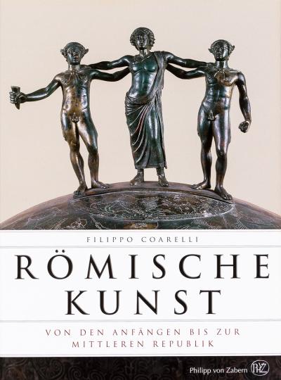 Römische Kunst. Von den Anfängen bis zur Mittleren Republik.