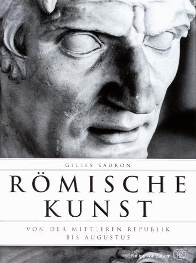 Römische Kunst. Von der Mittleren Republik bis Augustus.