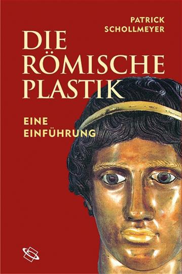 Römische Plastik. Eine Einführung.