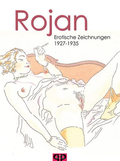 Rojan. Erotische Zeichnungen.