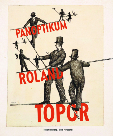Roland Topor. Panoptikum.