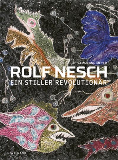 Rolf Nesch. Ein stiller Revolutionär. Die Sammlung Meyer.