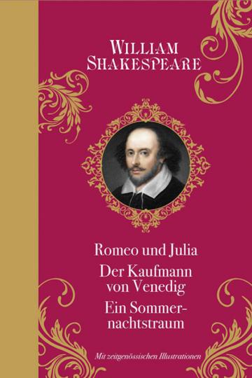 »Romeo und Julia«, »Der Kaufmann von Venedig«, »Ein Sommernachtstraum«